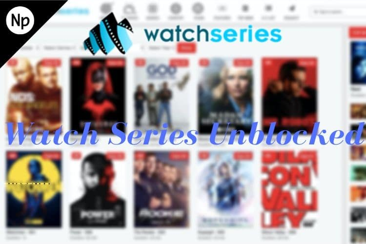 Best Watch Series Unblocked Proxy servers