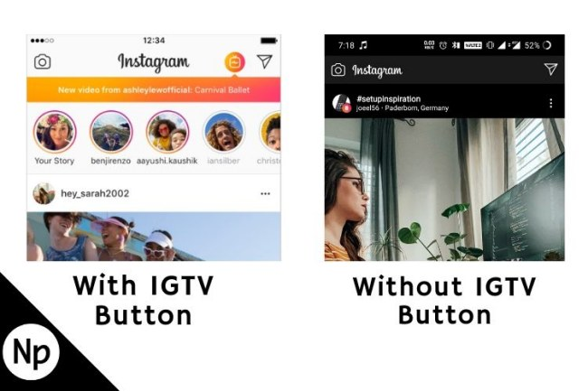 With IGTV Button – without IGTV Button